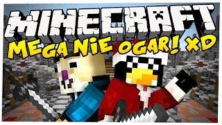 """Minecraft: TOTALNY ROZPIERDUCH! - Mega """"Nie Ogar"""" /w Pingwin i Sid"""