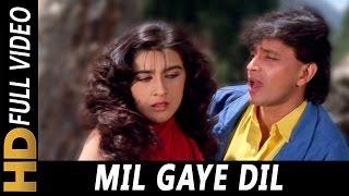Mil Gaye Dil Ab To Khul Ke Mila Jara | Mohammed Aziz, Alka