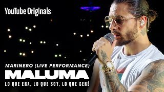 Marinero (Live Performance)   MALUMA: Lo Que Era, Lo Que Soy, Lo Que Seré