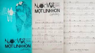 🎵 Nước Mắt Của Một Linh Hồn (Linh Bằng) Thanh Lan Pre 1975   Tờ Nhạc Xưa