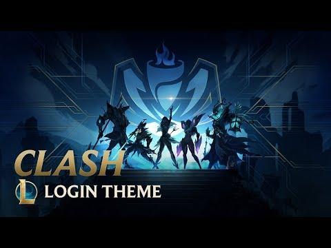 Clash | Theme Song - League of Legends