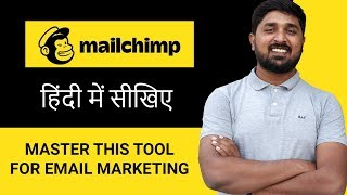 Mailchimp - Email Marketing Guide & Setup |  Hindi Tutorial for Beginners