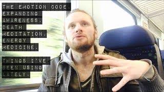 The Emotion code, Expanding Awareness, Death meditation, Energy medicine.