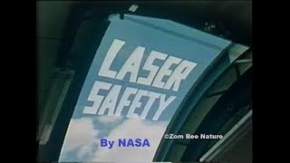 Laser Safety - By NASA  - circa 1970 - (better upload) - Video Youtube