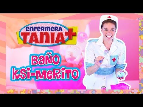 Enfermera Tania - Baño Ksi-merito