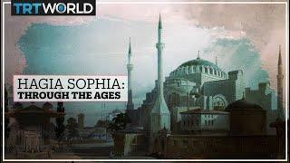 Hagia Sophia: Through the ages