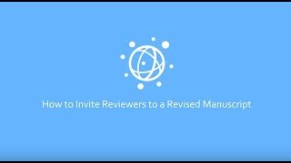 How to Invite Reviewers to a Revised Manuscript in PLOS Editorial Manager