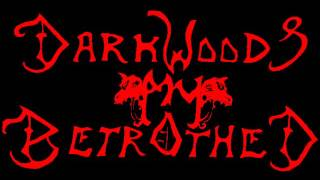 Darkwoods My Betrothed - whispers