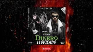 Anuel AA Ft  T Pain - Dinero Lloviendo (Audio Official)