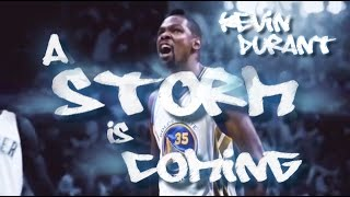 Kevin Durant: A Storm is Coming (2016-17 Hype Mix) ᴴᴰ