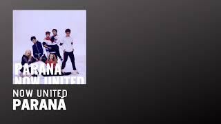 Now United   PARANÁ (Áudio)