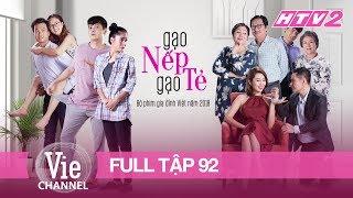 GẠO NẾP GẠO TẺ - Tập 92 - FULL | Phim Gia Đình Việt 2018