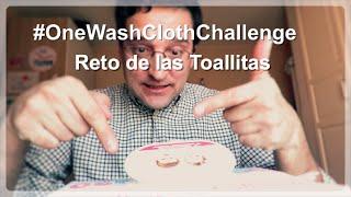 #OneWashClothChallenge o Reto de las toallitas