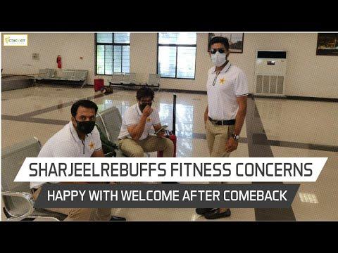 Sharjeel Khan rebuffs fitness concerns