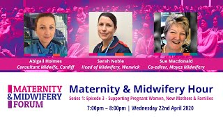 Maternity & Midwifery Hour: Supporting Pregnant Women, New Mothers & Families FULL