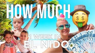 EL NIDO PALAWAN -HOW MUCH DOES 1 WEEK COST? (El Nido, Philippines) 2019