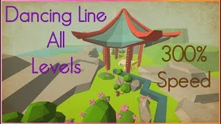 Dancing Line - All Levels 300% Speed (OUTDATED)