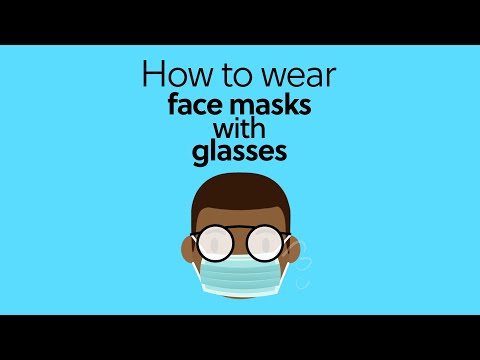 How to wear facemasks with glasses