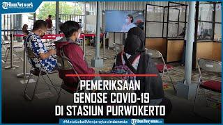 Stasiun Purwokerto Kini Layani Pemeriksaan GeNose Covid-19, Calon Penumpang Cukup Bayar Rp20 Ribu
