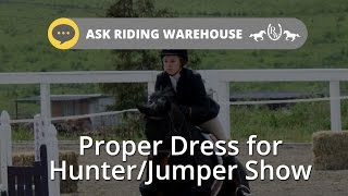 Ask Riding Warehouse: Hunter/Jumper Show Ring Attire