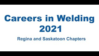Careers in Welding 2021 – Saskatchewan | Regina Work Prep Centre