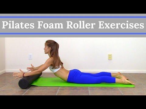 Pilates Foam Roller Exercises – Full Body Foam Roller Workout