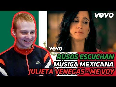 RUSSIANS REACT TO MEXICAN MUSIC   Julieta Venegas - Me Voy   REACTION