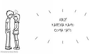 NAIF-Karena Kamu Cuma Satu