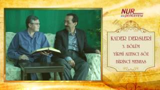 Prof. Dr. Alaaddin Başar - Kader Dersleri - Bölüm 3