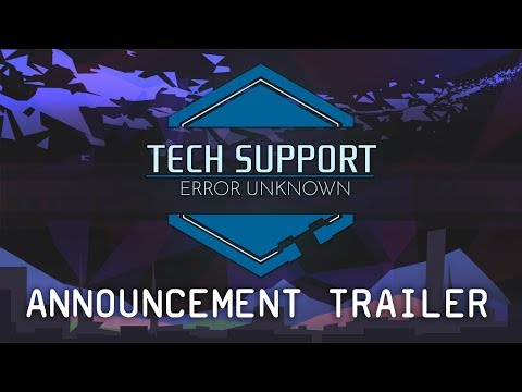 Tech Support: Error Unknown - Announcement Trailer thumbnail