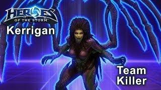 Heroes of the Storm - Kerrigan Team Killer Build