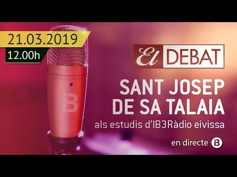 EL DEBAT // SANT JOSEP DE SA TALAIA