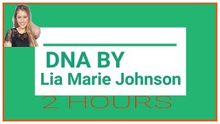 DNA By Lia Marie Johnson 2 Hour