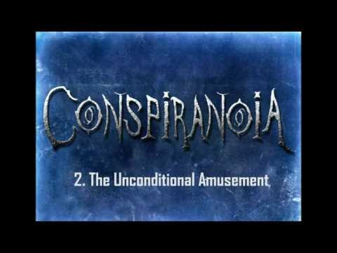 Conspiranoia - 1.Singularity(intro) / 2.The Unconditional Amusement