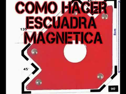 Como hacer escuadra magnetica!!