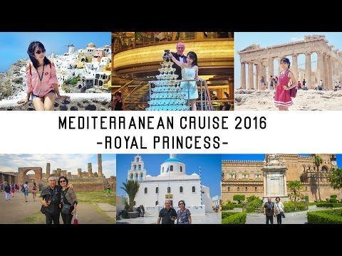Royal Princess – Mediterranean Cruise 2016