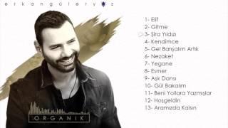 Erkan Güleryüz - Organik    Full Albüm (Official Audio)