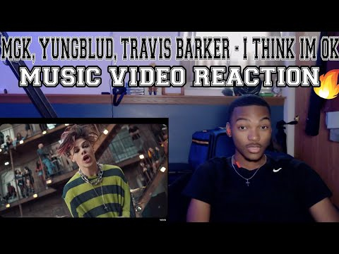 Machine Gun Kelly, YUNGBLUD, Travis Barker - I Think I'm OKAY [Official Music Video] - REACTION