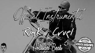 Rim'K - Cruel (Officiel Instrumental) / Rim'K Type Beat 2018 | PROD BY HOUSSAM-BEATS ©