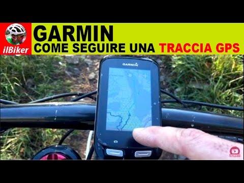 SEGUIRE UNA TRACCIA GPS CON GARMIN | Ecco come fare
