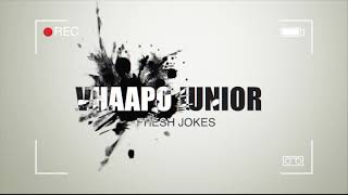 Vhaapo junior fresh joke