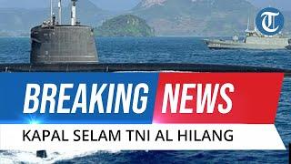 BREAKING NEWS: Kapal Selam TNI AL Hilang di Perairan Bali, Baru Izin Langsung Hilang Kontak