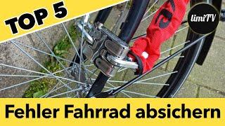 TOP 5 Fehler beim (E-Bike) Fahrrad sichern: Diebstahlschutz im Test! So gehts richtig.