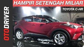 Toyota C-HR 2018 Indonesia | First Impression | OtoDriver