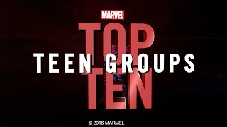 Marvel Top 10 Teen Groups