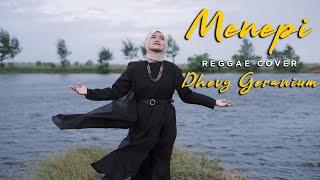 Download lagu Menepi Reggae Dhevy Geranium Mp3