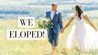 WERE MARRIED!!! | ELOPEMENT Q+A | Why? Cost? Location? Tips? Dress? Family?