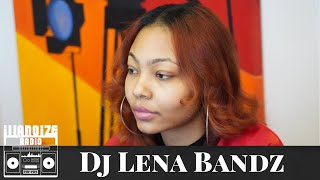 Dj Lena Bandz on the challenges of being a female Dj, Mixtapes vs Streaming & more | iLLANOiZE Radio
