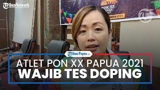 Atlet PON XX Papua 2021 Wajib Kooperatif Tes Doping, dr Veranika: No Test No Game