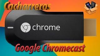 quã© es y cã³mo se usa google chromecast